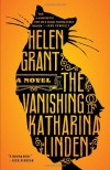 The Vanishing of Katharina Linden: A Novel - Helen Grant