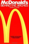 McDonald's: Behind The Arches - John F. Love