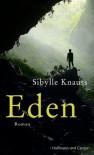 Eden - Sibylle Knauss