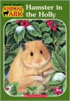 Hamster In The Holly (Animal Ark) -