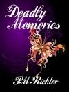Deadly Memories - P.M. Richter