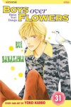 Boys Over Flowers, Vol. 31 (Boys Over Flowers: Hana Yori Dango) - Yoko Kamio