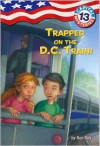 Trapped on the D.C. Train! (Capital Mysteries Series #13) -