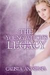 Legacy - Calista Anastasia