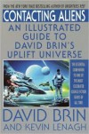 Contacting Aliens: An Illustrated Guide to David Brin's Uplift Universe - David Brin, Kevin Lenagh