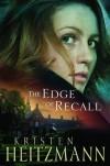 The Edge of Recall - Kristen Heitzmann