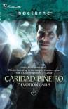 Devotion Calls - Caridad Piñeiro
