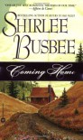 Coming Home - Shirlee Busbee