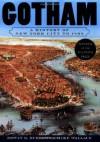 Gotham: A History of New York City to 1898 - Edwin G. Burrows,  Mike Wallace