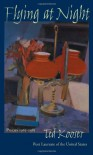 Flying At Night: Poems 1965-1985 (Pitt Poetry Series) - Ted Kooser