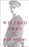 The War Poems - Wilfred Owen, Jon Stallworthy