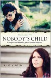 Nobody's Child - Austin Boyd