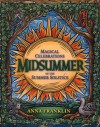 Midsummer: Magical Celebrations of the Summer Solstice - Anna Franklin, Andrea Neff