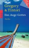 Das Auge Gottes - Jill Gregory, Karen Tintori, Anja Schünemann