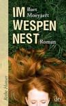 Im Wespennest: Roman - Bart Moeyaert