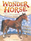 Wonder Horse: The True Story of the World's Smartest Horse - Emily Arnold McCully
