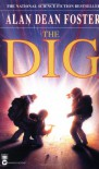 The Dig - Alan Dean Foster, Steven Spielberg, LucasArts Entertainment Company