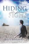 Hiding in Plain Sight - Kate Mathias