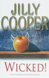 Wicked! - Jilly Cooper OBE
