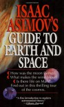 Isaac Asimov's Guide to Earth and Space - Isaac Asimov