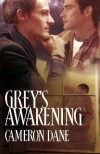 Grey's Awakening (Cabin Fever) - Cameron Dane