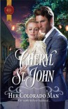 Her Colorado Man - Cheryl St.John