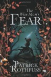 Kingkiller Chronicle: The Wise Man's Fear - Patrick Rothfuss