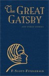 The Great Gatsby and Other Stories - F. Scott Fitzgerald