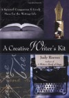 A Creative Writer's Kit: A Spirited Companion and Lively Muse for the Writing Life - Judy Reeves