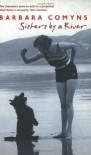 Sisters By A River: A Virago Modern Classic (VMC) - Barbara Comyns