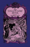 The Violet Fairy Book (Dover Children's Classics) - Andrew Lang