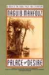 Palace of Desire: The Cairo Trilogy, Volume 2 - Naguib Mahfouz