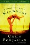 Before You Know Kindness - Chris Bohjalian