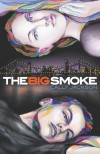 The Big Smoke - Cally Jackson
