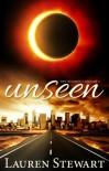 Unseen (The Heights Book 1) - Lauren Stewart