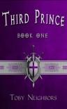 Third Prince - Toby Neighbors
