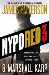 NYPD Red 3 - James Patterson, Marshall Karp
