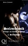 Seelenchronik - 2. Seelenfänger (Seelenchronik - Trilogie um Corbin Kavanagh) - Patricia Jankowski