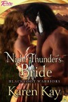 Night Thunder's Bride: Blackfoot Warrior - Karen Kay