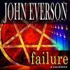 Failure - John Everson, Joe Hempel