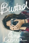 Busted - Gina Ciocca