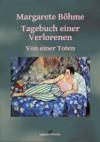 Tagebuch einer Verlorenen - Margarete Böhme