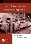 Food Processing: Principles and Applications - J. Scott Smith, Y.H. Hui