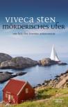 Mörderisches Ufer: Thomas Andreassons achter Fall (Thomas Andreasson ermittelt, Band 8) - Viveca Sten, Dagmar Lendt