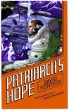 Patriarch's Hope - David Feintuch