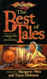The Best of Tales: Volume One (Dragonlance Anthology) - Margaret Weis, Tracy Hickman