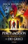 Percy Jackson racconta gli dei greci - Rick Riordan, L. Grassi