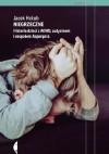 Niegrzeczne. Historie dzieci z ADHD, autyzmem i zespołem Aspergera - Jacek Hołub