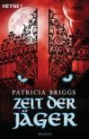 Zeit der Jäger - Regina Winter, Patricia Briggs