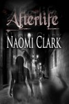 Afterlife - Naomi Clark